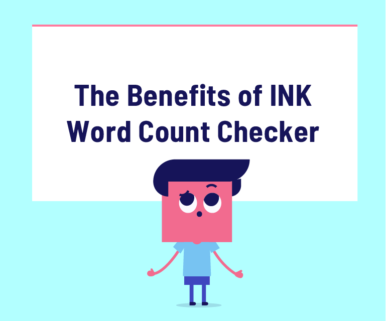 Benefits ink word count checker