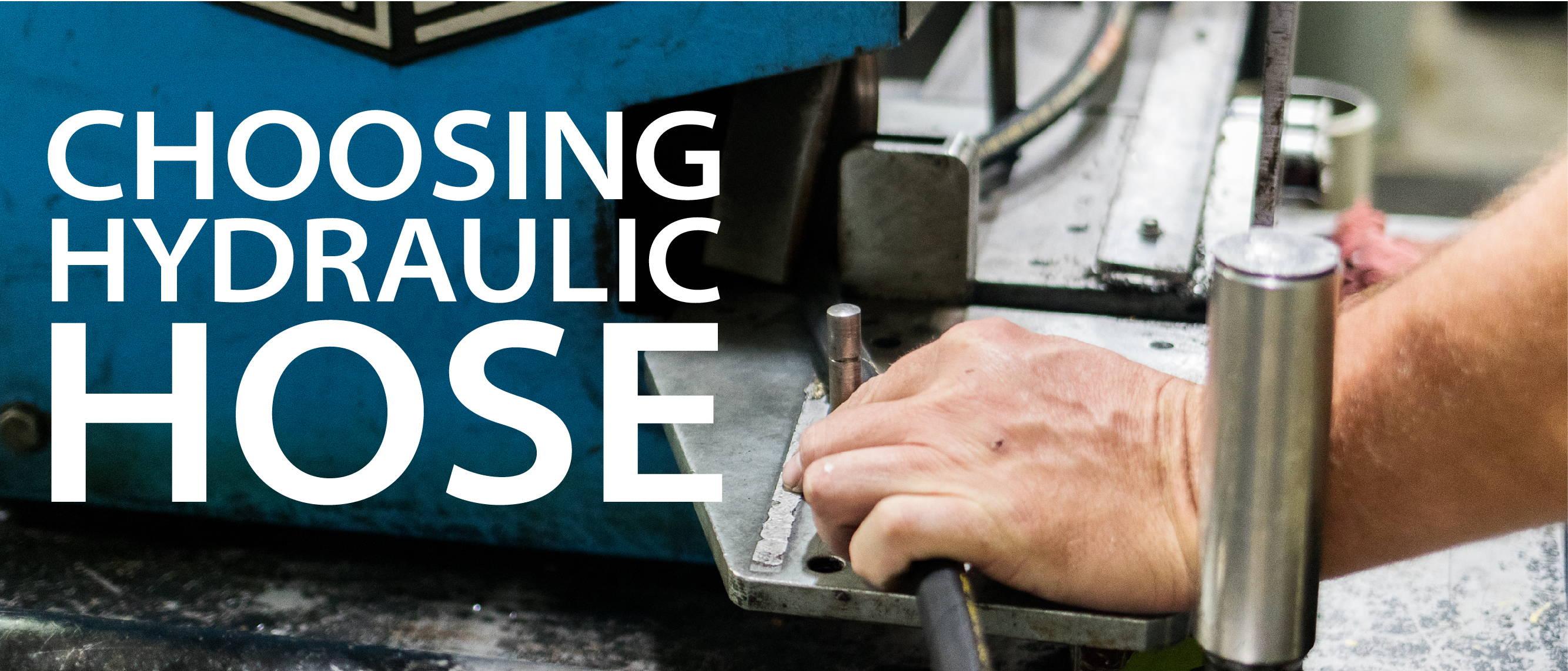 Choosing Hydraulic Hose