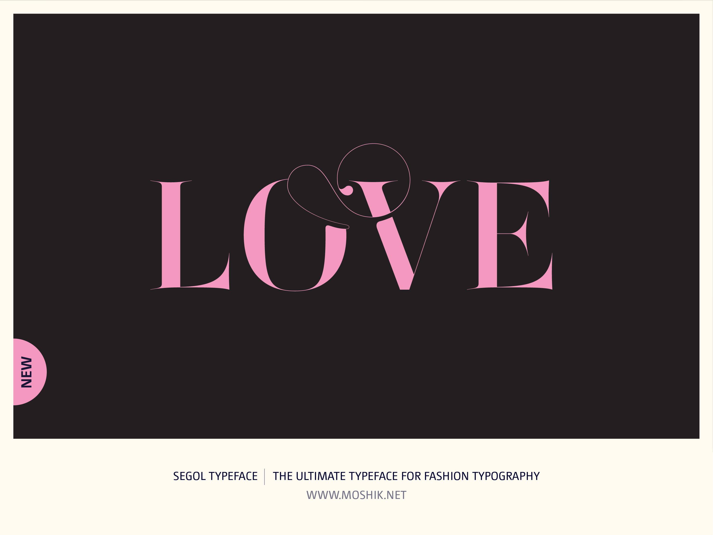 Segol Typeface, Love, Moshik Nadav, Fashion fonts, Fashion Typography, Vogue fonts, Fashion logos, Sexy logos, sexy fonts, custom fonts, custom fashion logo, Best fonts 2021, Must have fonts 2021, valentines, typography, Pink