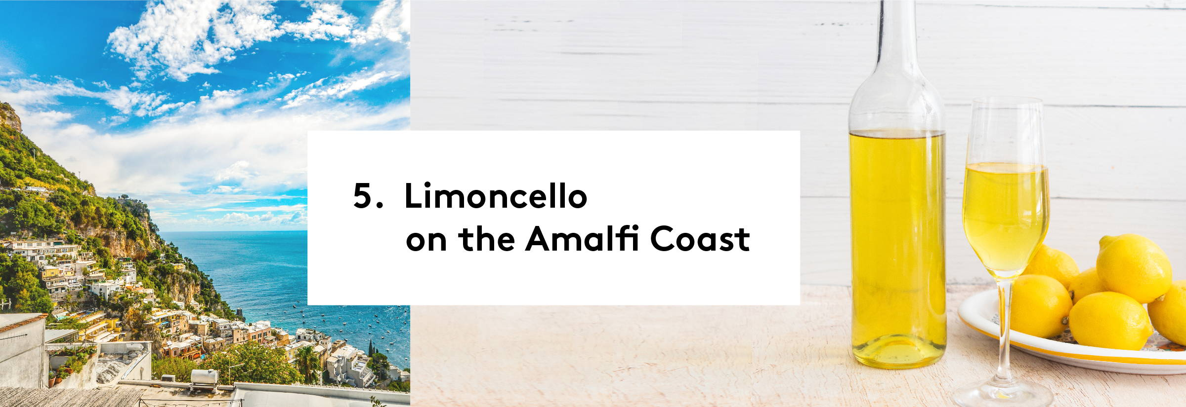 5. Limoncello on the Amalfi Coast