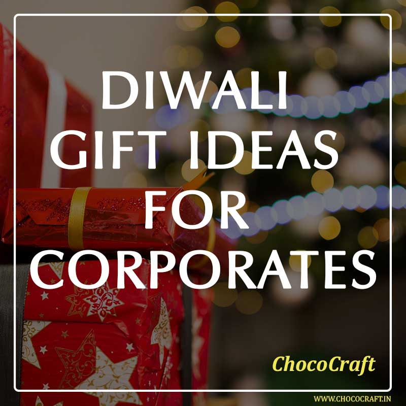 Diwali Gift Ideas for Corporates