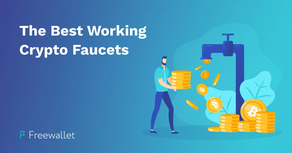 The Best Working Crypto & Bitcoin Faucets