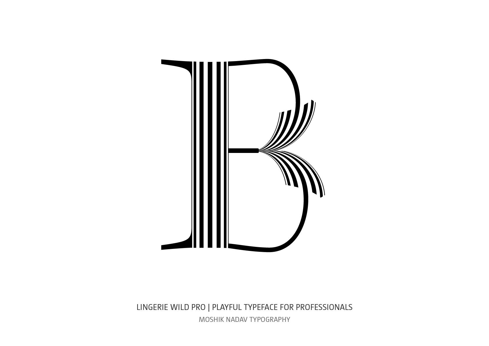 Unique Uppercase B designed with Lingerie Wild Pro Typeface by Moshik Nadav Fashion Typography