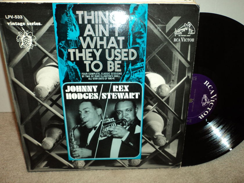 "Johnny Hodges & Rex Stewart - ""Things Ain't What They Used To Be"" RCA LPV-533"