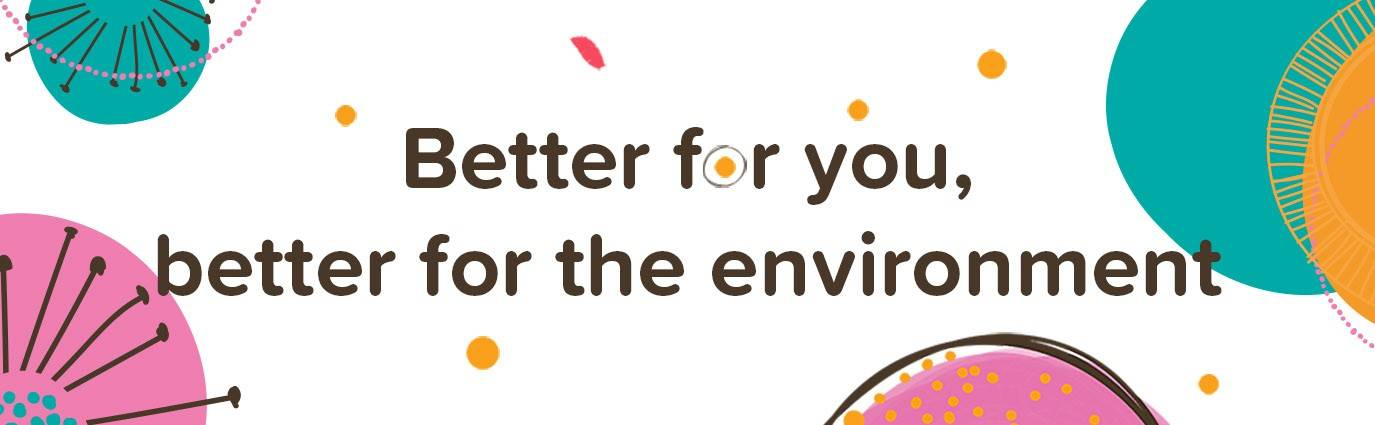 Naissance - Better for you, better for the environment.