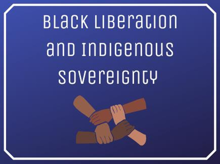 Black Liberation and Indigenous Sovereignty