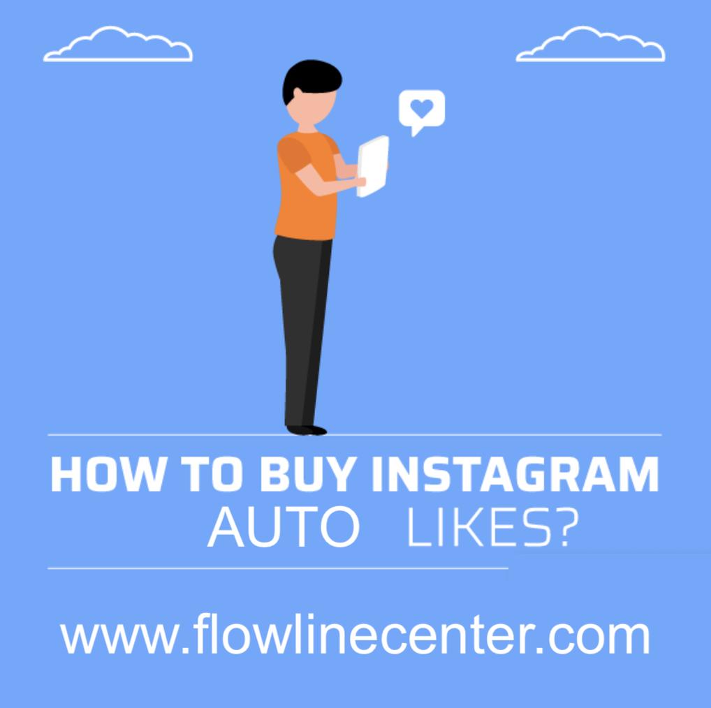 How to Buy Instagram Auto Likes?