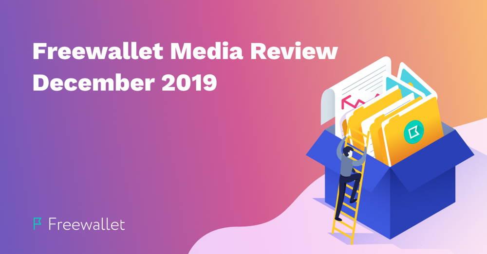 Freewallet Media Review December 2019