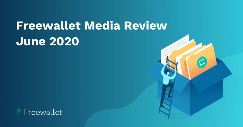 Freewallet Media Review June