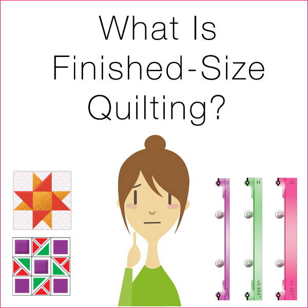 What is Finished-Size Quilting by Guidelines4Quilting?