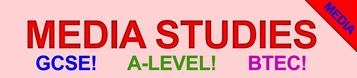 Media Studies for GCSE, BTEC and A-Level