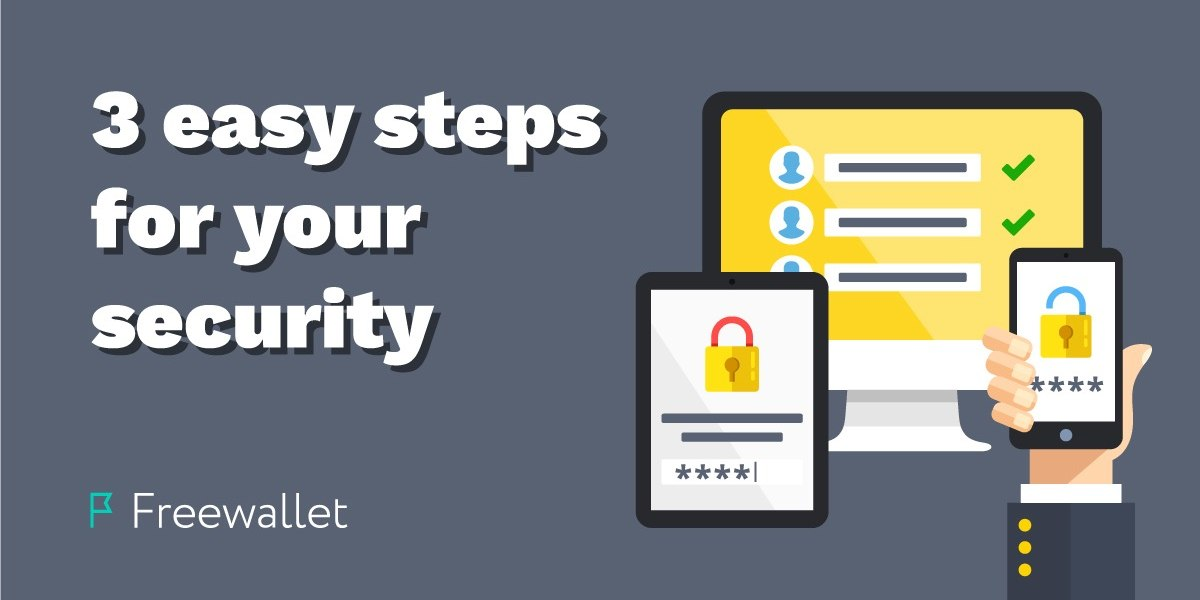 three easy steps for your security