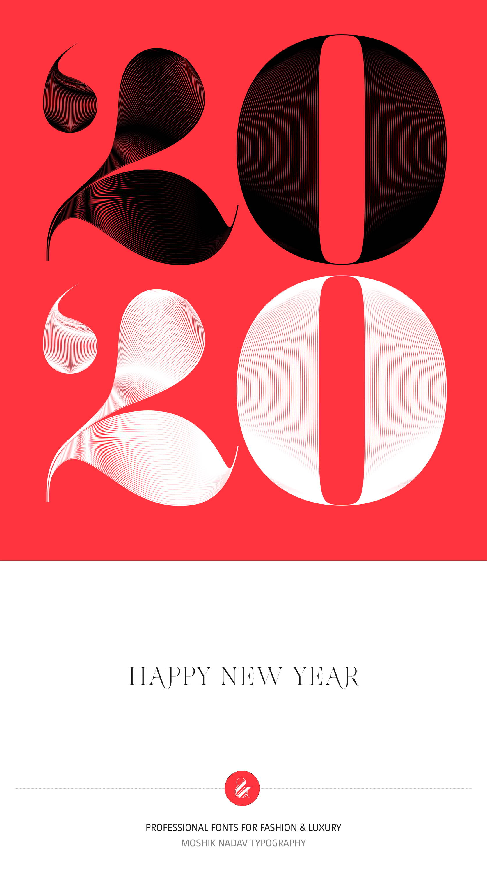 2020, Happy New Year, Typography, Fashion Typography, Fashion fonts, Bold font, Sexy fonts, Moshik Nadav, Typography poster
