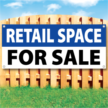 Wood fence displaying a banner saying 'RETAIL SPACE' in white text on a blue background and 'FOR SALE' in black Text on White Background
