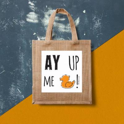 Ayup, me duck bag
