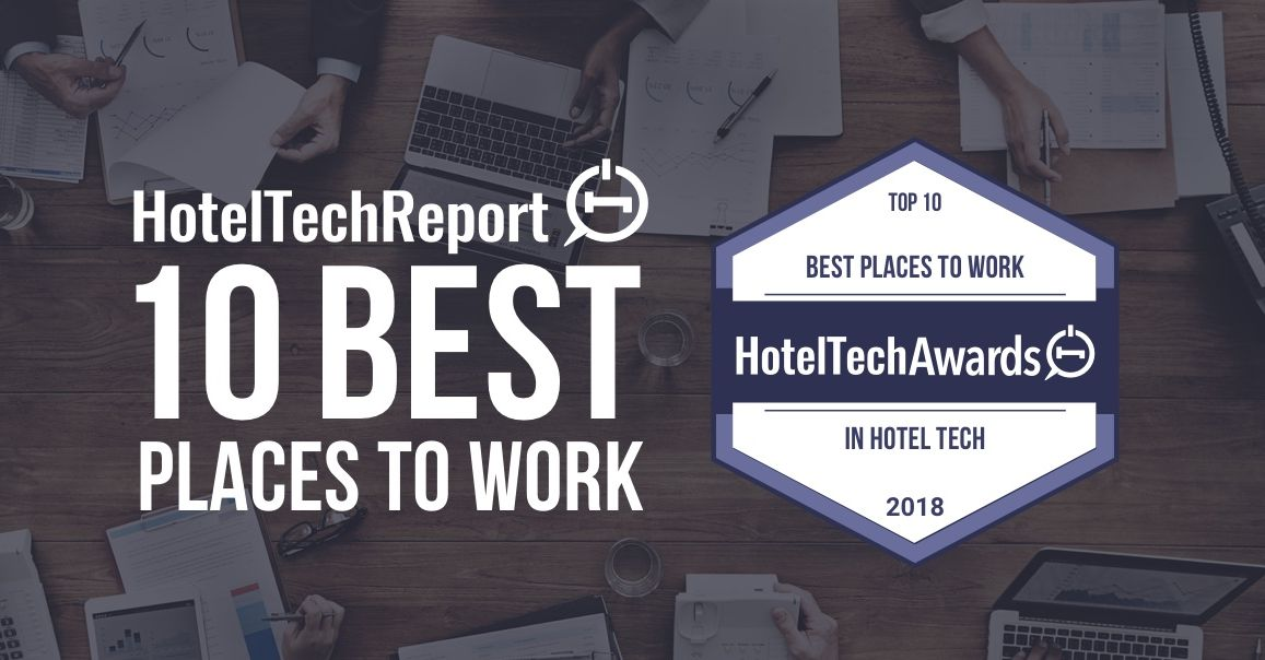 The 10 Best Places to Work in Hotel Tech 2018
