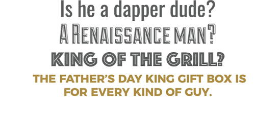 The Father's Dy Izzy & Liv King Box is for Every kind of guy.