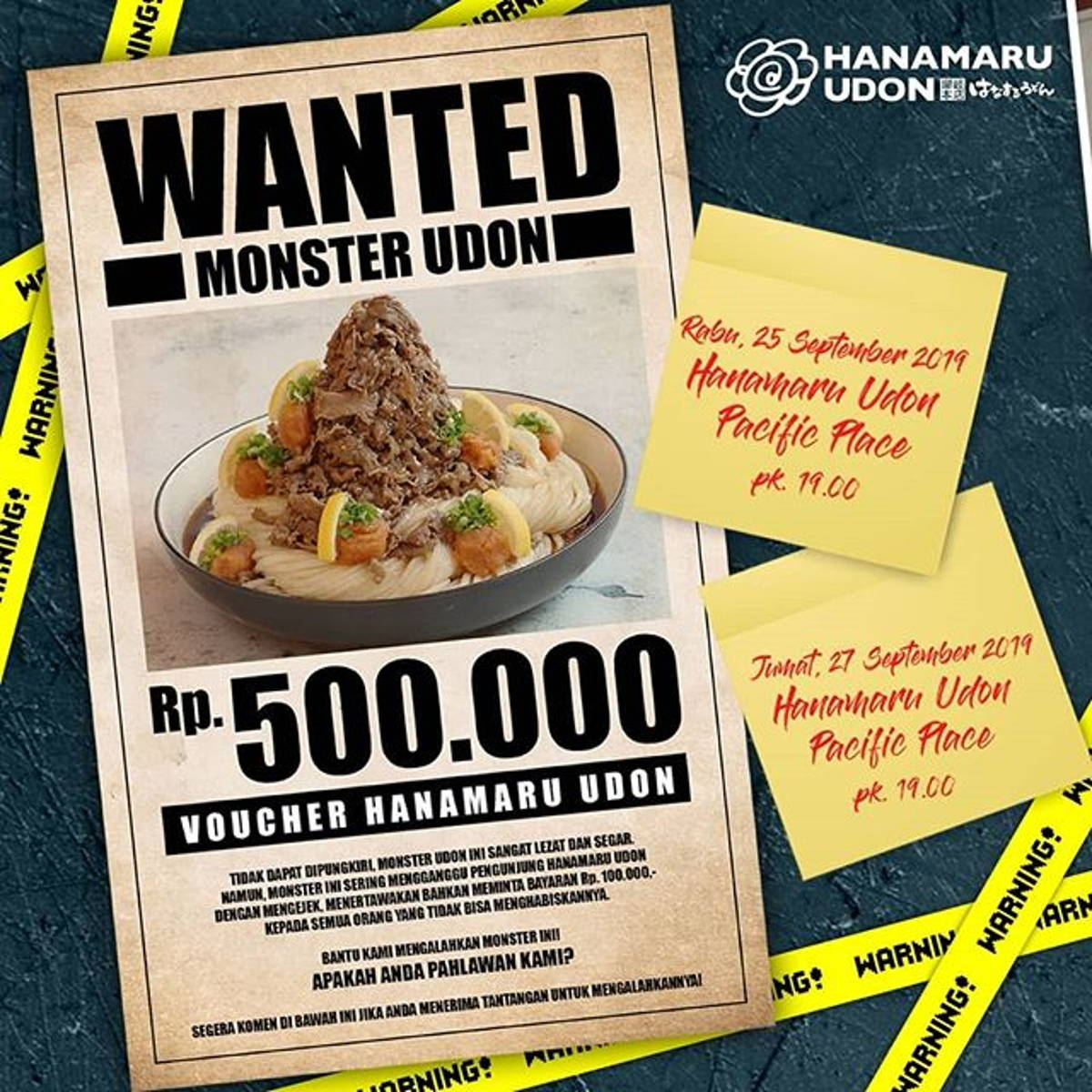 Katalog Promo: Hanamaru Udon: Promo WANTED MONSTER UDON, dapatkan GRATIS Voucher Rp 500RIBU makan Monster Udon 30 Menit! - 1