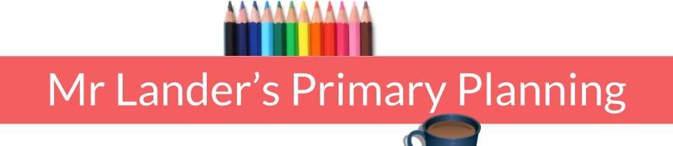 Mr Lander's Primary Planning