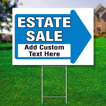 "18"" x 24"" yard sign with blue arrow saying ' Estate Sale Add Custom Text Here'"