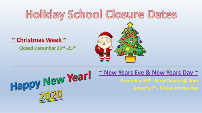 Holiday Closure Dates