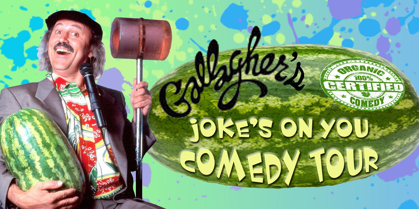 Gallagher's Joke's On You Comedy Tour at the Shubert Theatre