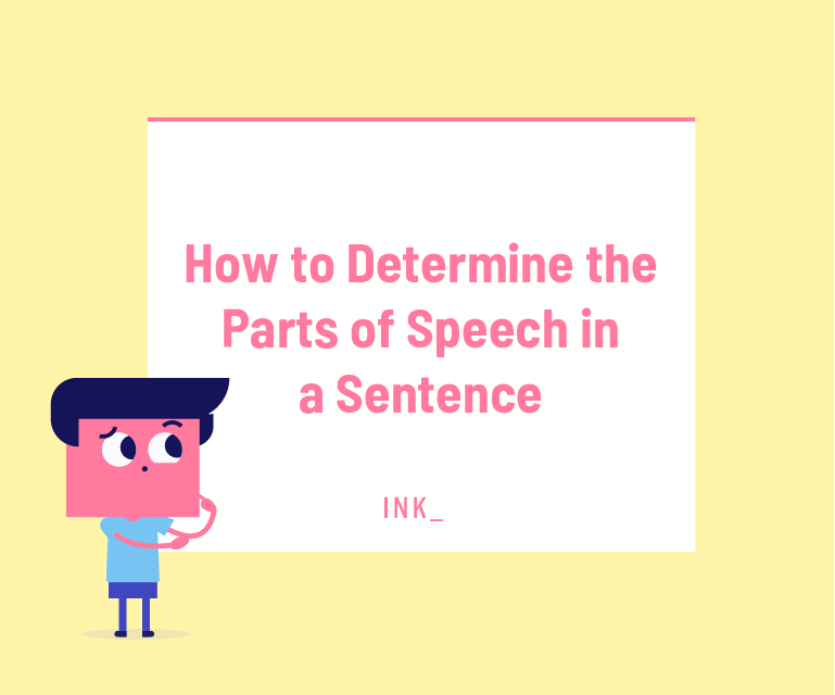 How to determine the parts of speech